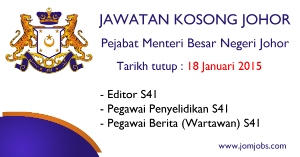 Jawatan Kosong Kerajaan Negeri Johor 2015 di Pejabat Menteri Besar Negeri Johor