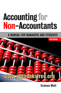 Accounting For Non-Accountants By Graham Mott Free Download