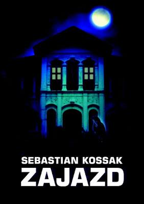 """Sebastian Kossak – """"Zajazd"""""""