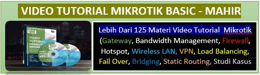 Ready >225 Video Tutorial Mikrotik.  Order 081214518859
