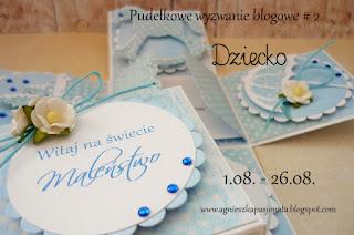 http://agnieszkapasjonata.blogspot.ie/2015/08/pudekowe-wyzwanie-blogowe-2.html