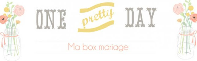 "3 box ""Ma Box Mariage"" One Pretty Day"