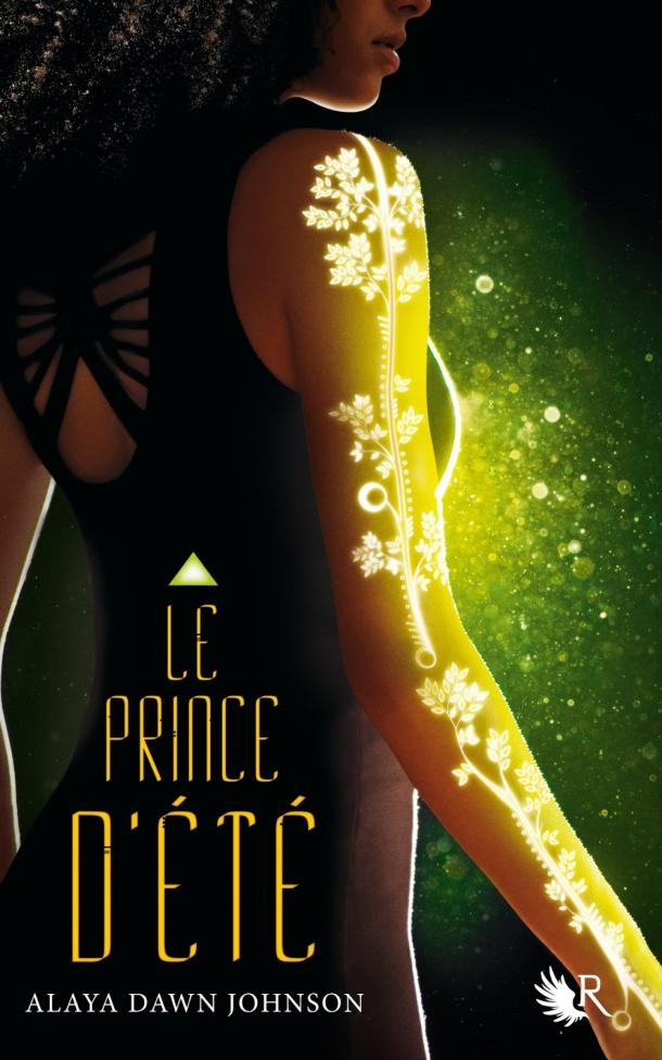 Le prince d'Eté d'Alaya Dawn Johnson
