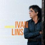 Ivan Lins – Amorágio 2012