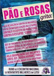 Pão e Rosas rumo ao I Encontro Nacional do Movimento Mulheres em Luta!