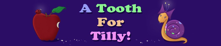 A Tooth For Tilly