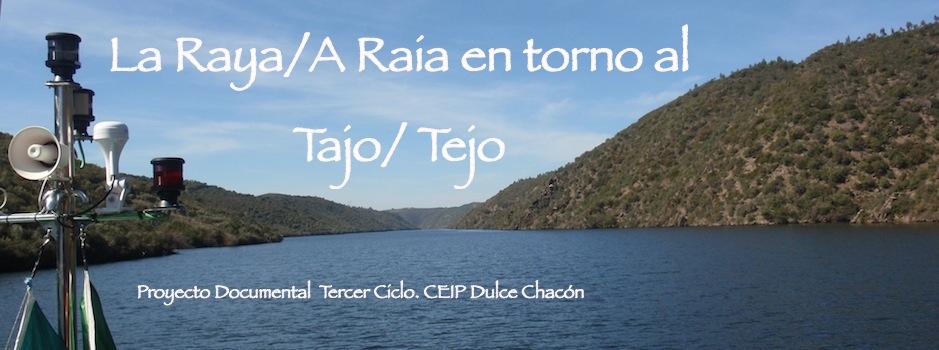 La Raya/A Raia en torno al Tajo/Tejo