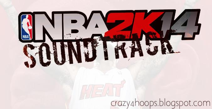 NBA 2k14 soundtracks by LeBron James