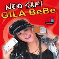 Neo Sari - Gile Bebe
