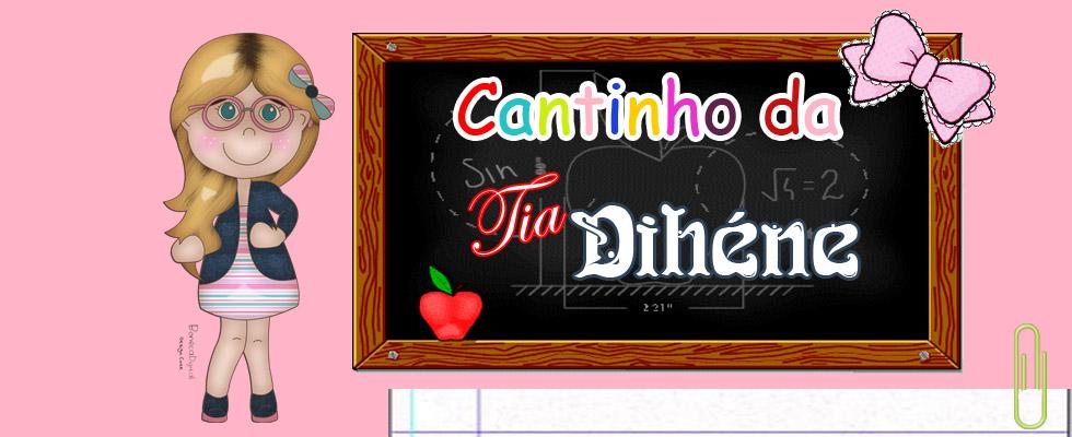 CANTINHO DA TIA DIHÉNE