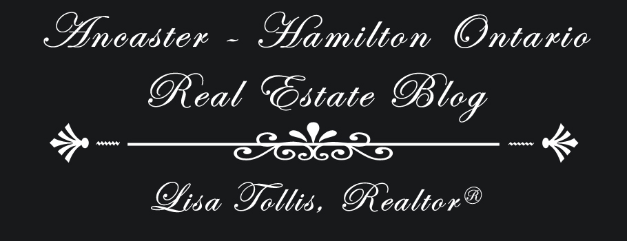 Ancaster-Hamilton Ontario Real Estate Blog | Lisa Tollis Realtor®