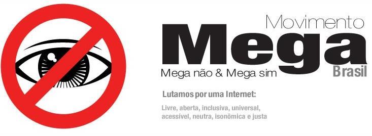 Movimento Mega, pela liberdade na rede!