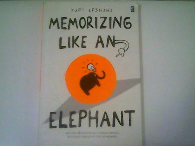 memorizing like an elephant yudi lesmana