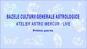 Bazele culturii generale astrologice - Atelier Astro Mercur Live, înregistrare video.