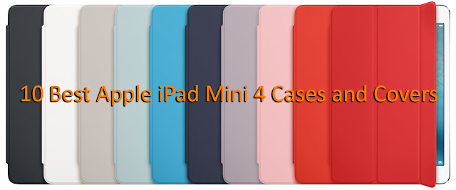 10 Best Apple iPad Mini 4 Cases and Covers