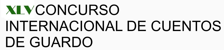 XLV CONCURSO INTERNACIONAL DE CUENTOS DE GUARDO