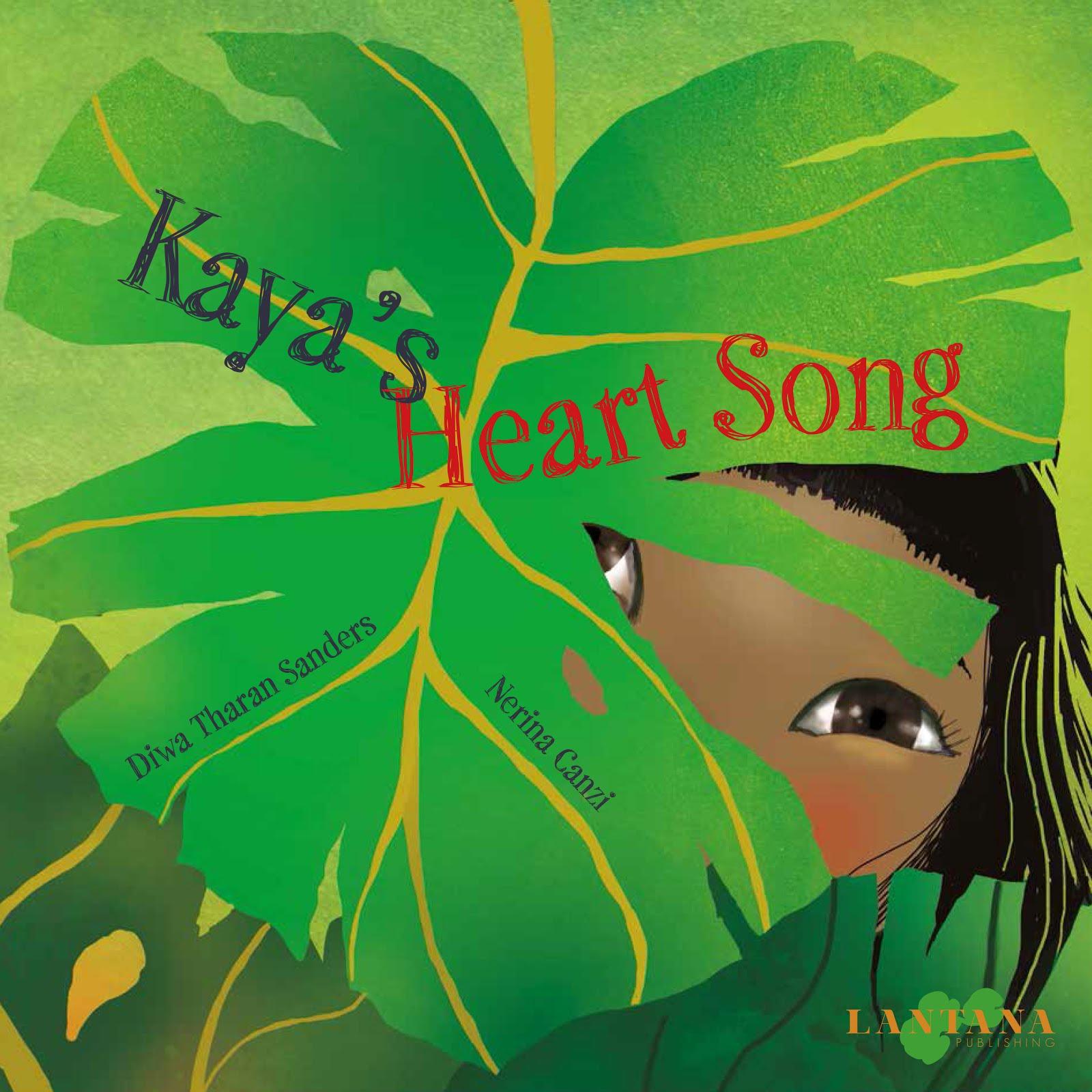 Kaya 's Heart Song