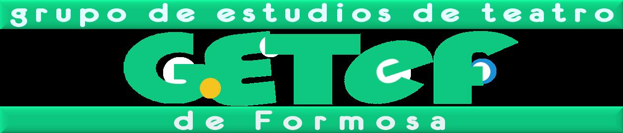GETEF ∞ Grupo de Estudios de Teatro de Formosa