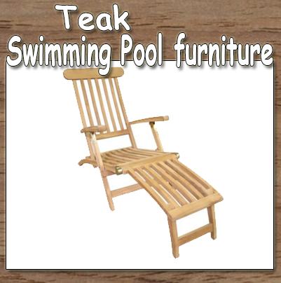 Quality Teak Furniture, Swimming Pool Furniture, Teak Furniture, Teak Swimming Pool Furniture,