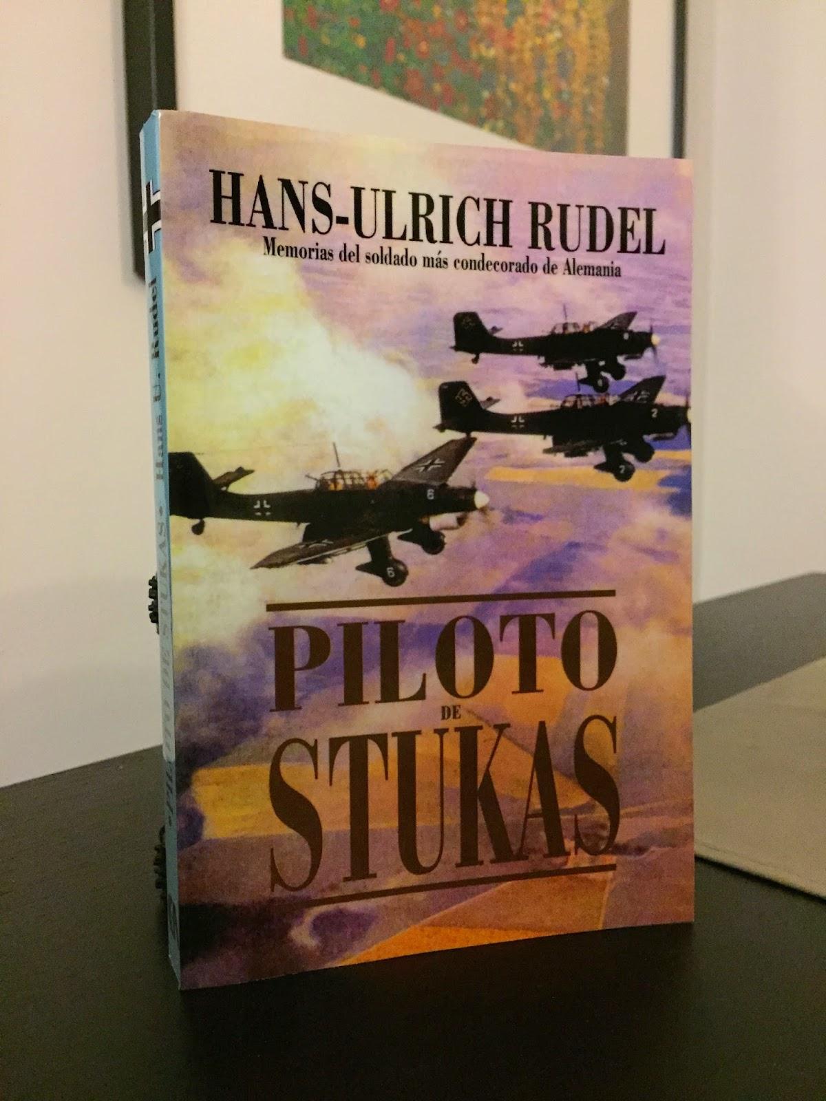 Piloto de Stukas, Segunda Guerra Mundial, Rudel, Libros de guerra
