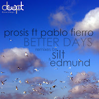 Prosis feat Pablo Fierro Better Days Deepwit