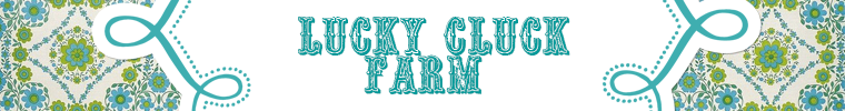 Lucky Cluck Farm