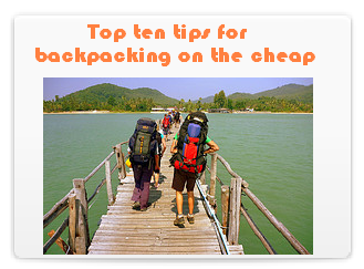 Top 10 Tips for Backpacking on the Cheap