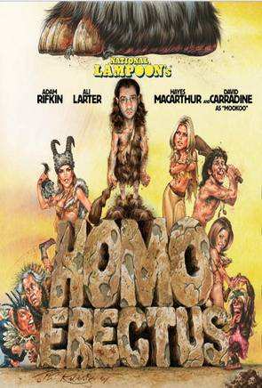 National Lampoon's The Stoned Age (2007) Homo Erectus