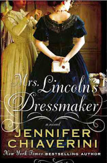Mrs. Lincoln's Dressmaker, Jennifer Chiaverini, slavery, Lincoln, dressmaking, needlepoint