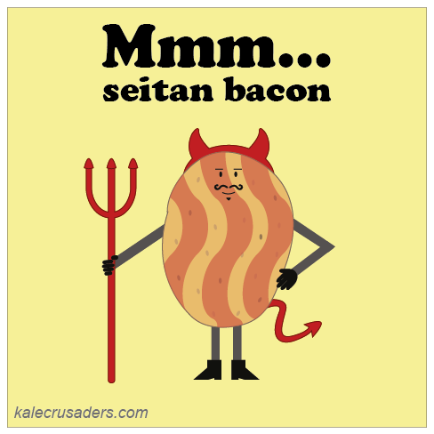 Mmm...seitan bacon