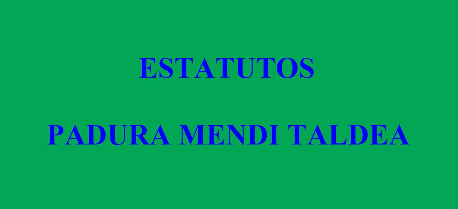 ESTATUTOS PADURA MENDI TALDEA
