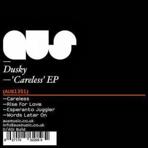 Dusky – Careless EP