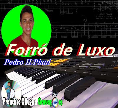 Forró de Luxo de Pedro II