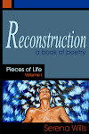 """Reconstruction, Pieces of Life Volume 1"""