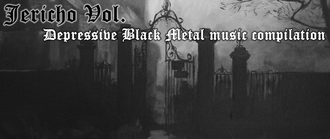Jericho Vol. - Depressive Black Metal music compilation