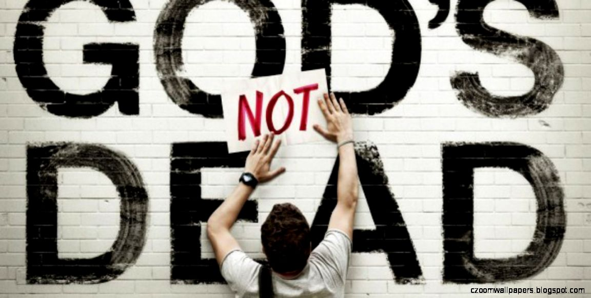 Gods Not Dead Xxlg Wallpapers  View Wallpapers