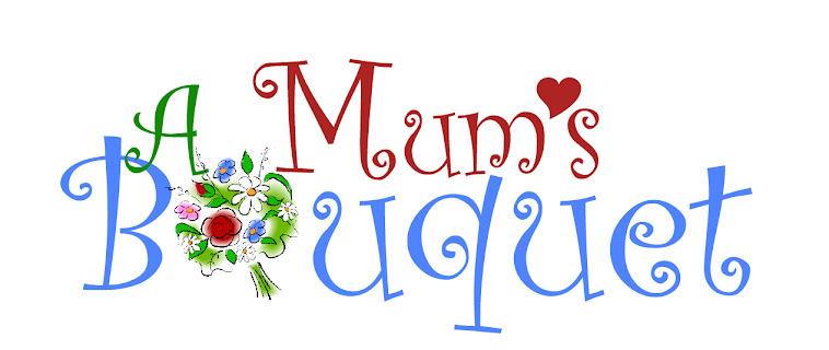 A Mum's Bouquet