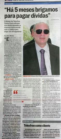 Dir. Carlos Costa em uma entrevista ao Jornal Capixaba A Tribuna