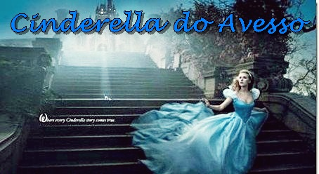 Cinderella do avesso