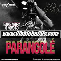 Baixar -- Parangolé Rep.Novo- Ao Vivo - 2016