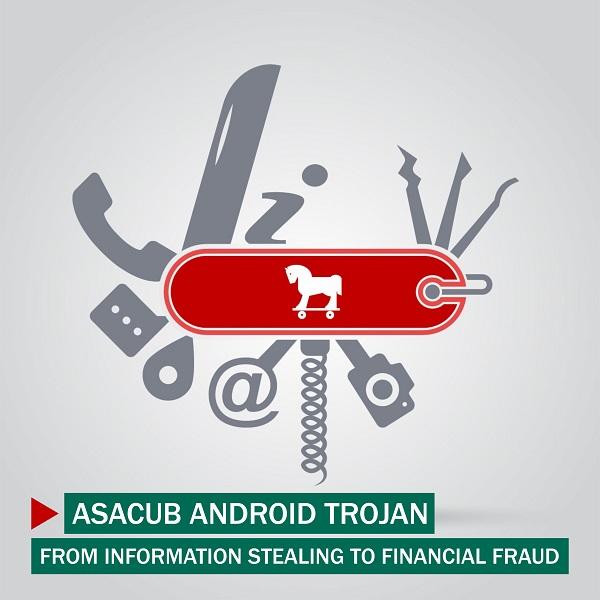 Asacub Android Trojan