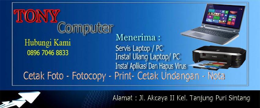 TONY COMPUTER SINTANG | Servis Laptop