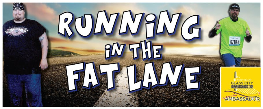 Running in the Fat Lane