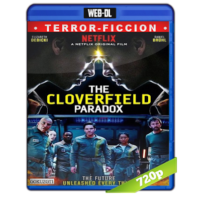 The Cloverfield Paradox (2018) WEB-DL 720p Audio Trial Latino-Castellano-Ingles 5.1
