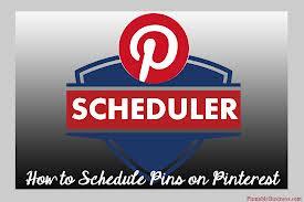 Schedule Pins on Pinterest