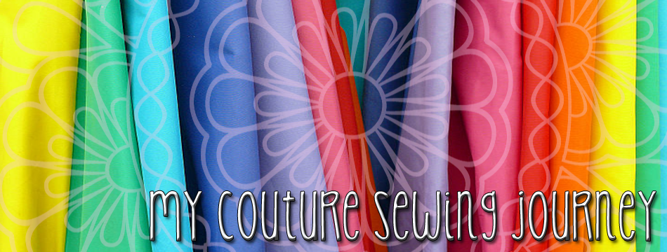My Couture Sewing Journey