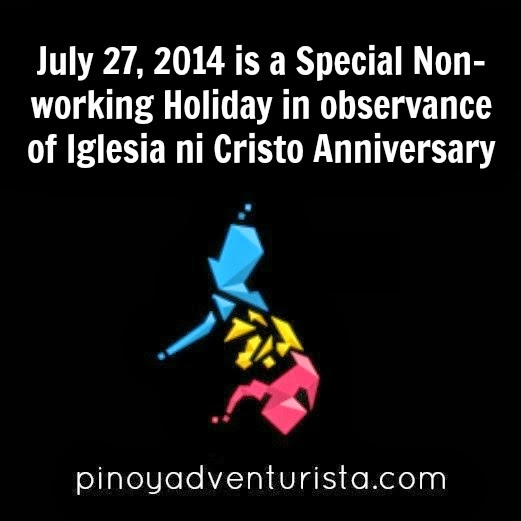 July 27 2014 Holiday in the Philippines in observance of Iglesia ni Cristo Anniversary