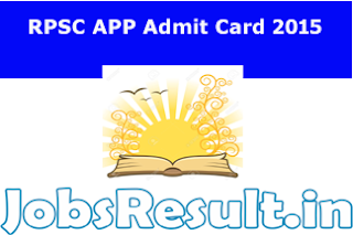 RPSC APP Admit Card 2015