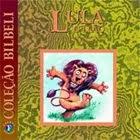 Lula, o Leão - Coleção Bilbeli