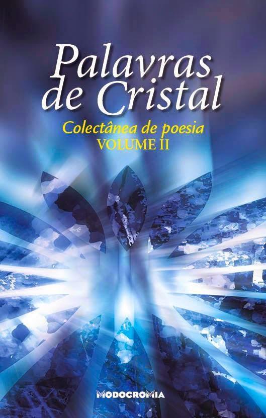 """Palavras de Cristal"" - Volume II"